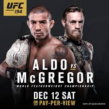 UFC 194: Aldo vs McGregor Watch Free Online