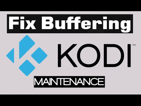 THE BEST NEW BUFFERING MAINTENANCE TOOL XBMC/Kodi