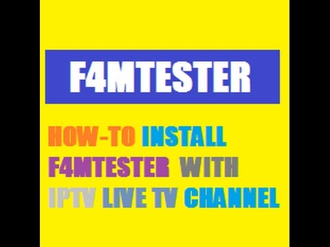 HOW-TO INSTALL F4MTESTER ADDON WITH IPTV -LIVE TV CHANNEL