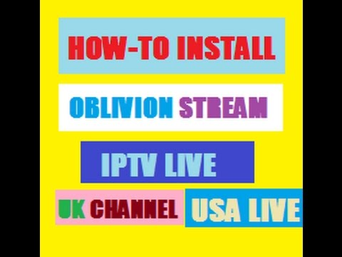 HOW TO INSTALL NEW OBLIVION STREAM ADDON WITH UK,USA LIVE