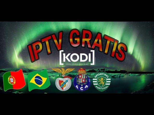 Melhor IPTV ADDON GRATIS 2017