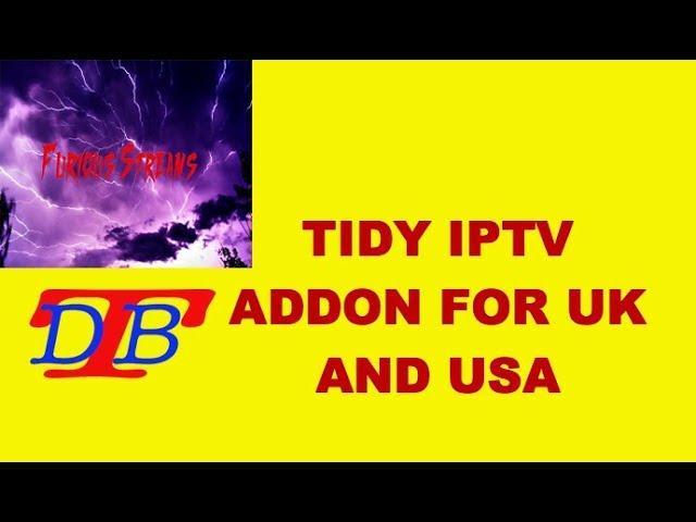 DECENT IPTV ADDON FOR UK AND USA FOR KODI