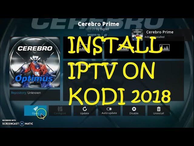 INSTALL FREE IPTV ADDON ON KODI – CEREBRO PRIME !!