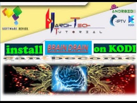 BRAIN DRAIN ADDON INSTALL TO KODI ADDON FOR WATCH CABLE