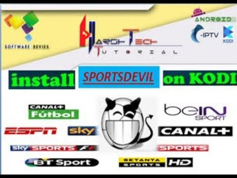 SPORTSDEVIL INSTALL TO KODI ADDON FOR WATCH CABLE IPTV