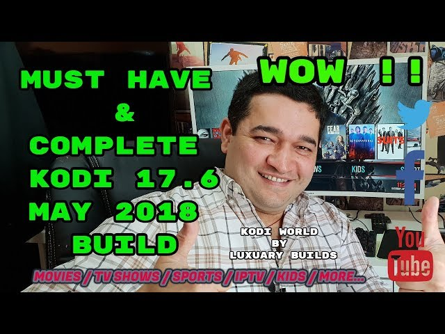 BEST KODI BUILD EVER – INSTALL & SETUP MAY 2018 🔥  FROM
