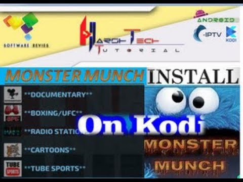 MONSTER MUNCH INSTALL TO KODI ADDON FOR WATCH CABLE IPTV