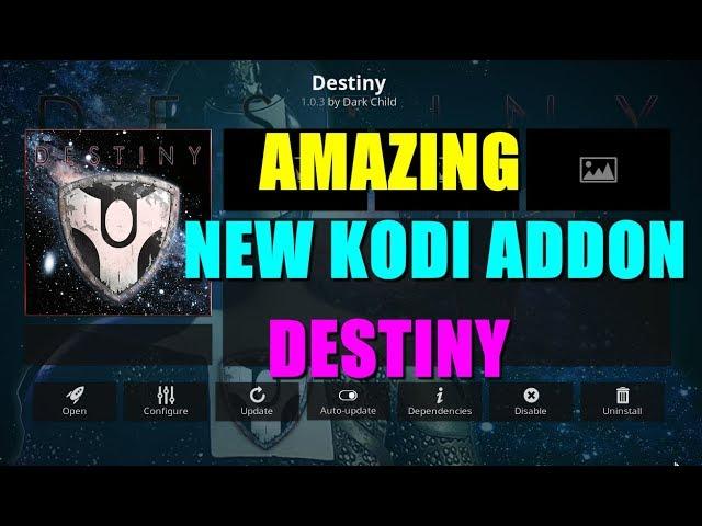 DESTINY ADDON – BRAND NEW FOR KODI 18  _ 2019 REVIEW