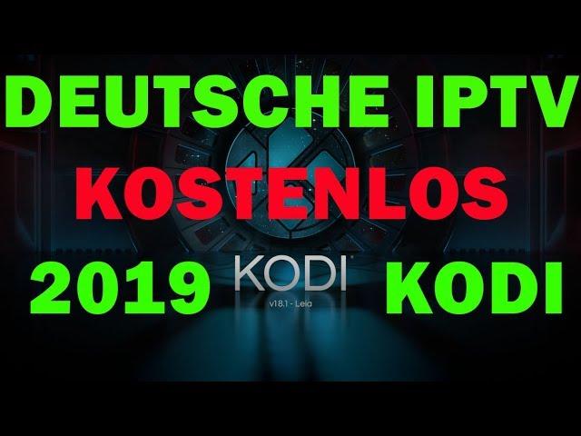 KOSTENLOS DEUTSCHE IPTV addon KODI Fire Stick Android TV