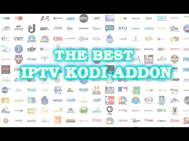 The Best IPTV Kodi Addon 2019 | Overview