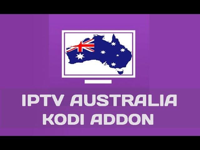 IPTV AU Kodi Addon Overview | Great Australia IPTV Kodi