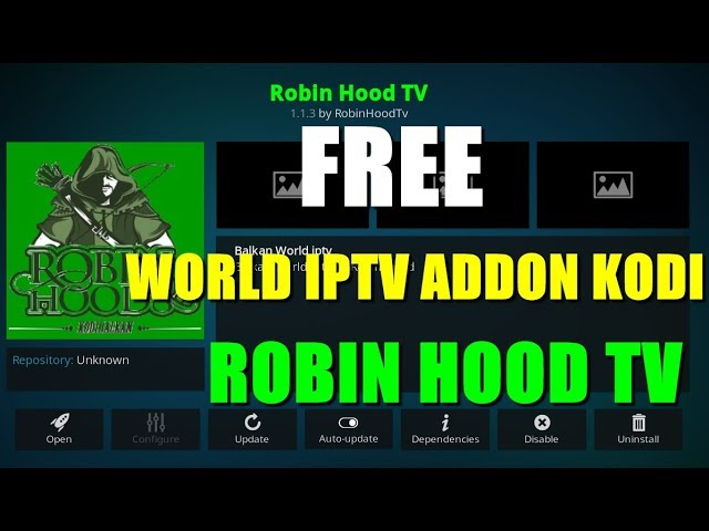 Top Working Kodi IPTV Addon – ROBIN HOOD TV ADDON 2019