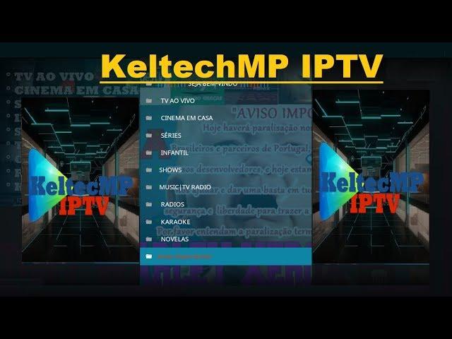 KeltechMP IPTV, A GREAT BRAZILIAN ALL-IN-ONE KODI ADDON