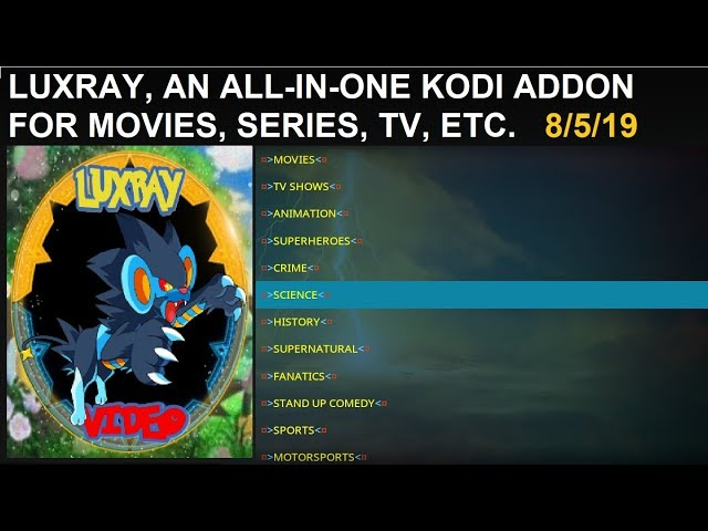 LUXRAY, AN ALL-IN-ONE KODI ADDON FOR MOVIES, SERIES, IPTV,