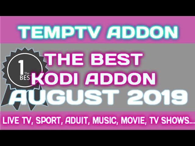 The Best Kodi Addon August 2019   TempTV kodi addon Repo