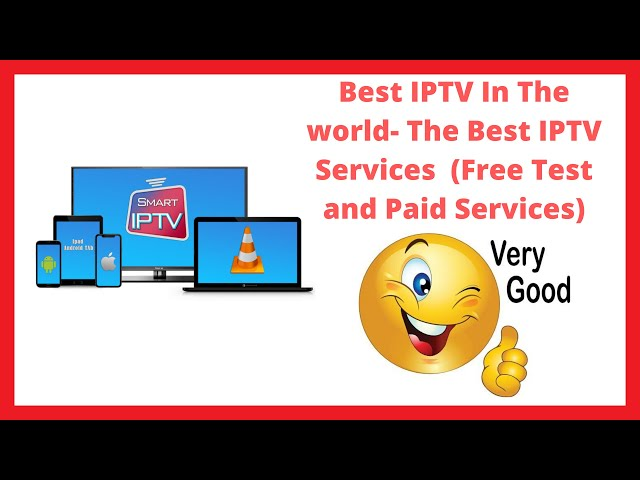 Reviewing Best IPTV In The world  The Best IPTV Services of