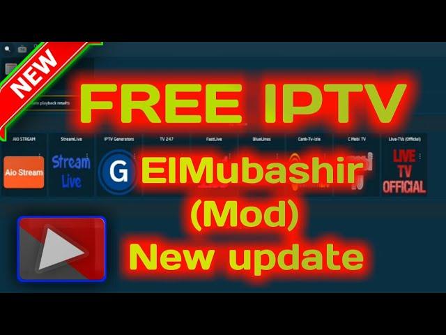 FREE IPTV – ElMubashir  (Mod) New update
