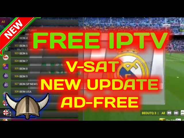 FREE IPTV – VSAT NEW UPDATE AD-FREE