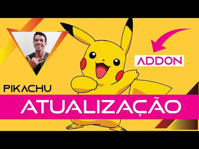 UAU! Addon Pikachu 2020 | Atualizado – NOVO – muito fo**!