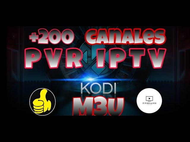 KODI 2020 PVR IPTV,LA MEJOR LISTA M3U GRATIS!!!