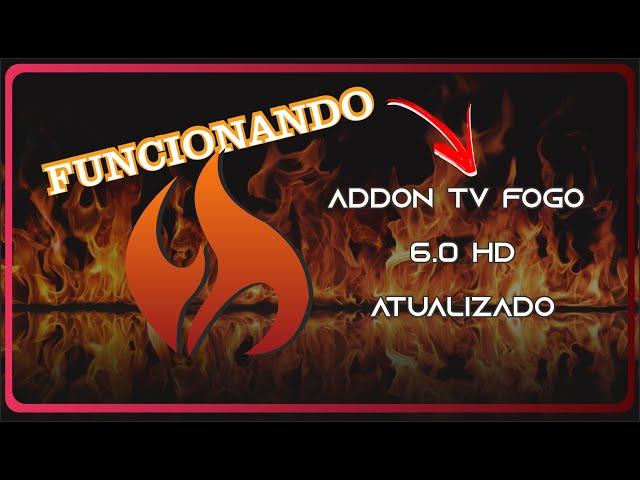 NOVIDADE!!! TV FOGO NOVO | REPOSITÓRIO COM ADDON DE VÍDEO