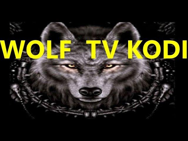 How To Install Wolf IPTV Addon On Kodi /  New Best For Kodi