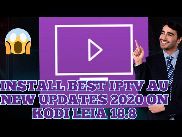 KODI NEW ADDONS IPTV AU BEST OF 2020
