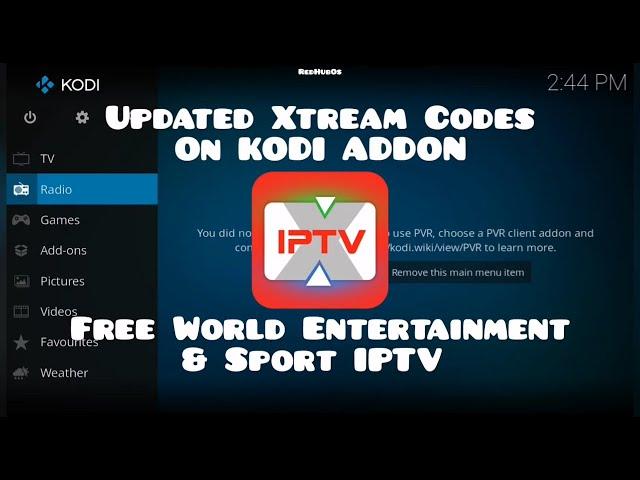 Xtream Tv Kodi Addon / Updated List Of Xtream Codes / Free
