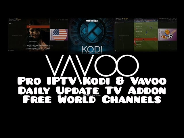 Daily Update Tv Addon For Kodi & VAVOO / Free IPTV